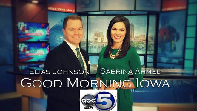 "The station's renamed morning newscast, ""Good Morning Iowa,"" was anchored by WOI veteran Sabrina Ahmed and newcomer Elias Johnson."