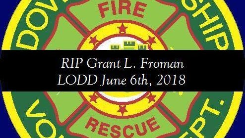Grant Froman, a fire policeman with Dover Township Fire Department, died in the line of duty Wednesday.