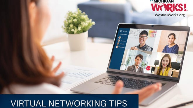 Virtual networking events make it easy for job seekers to connect with hiring managers and other professionals until we can once again meet face-to-face. Register July 20-24 online West Michigan Works' Virtual Job Fair.