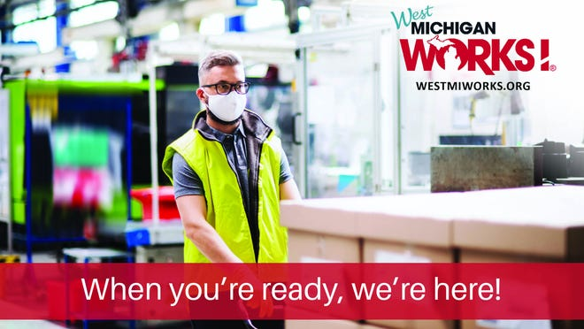 Whether you're ready to reenter the workforce next month, next year or tomorrow, West Michigan Works wants you to know, it's here for you.