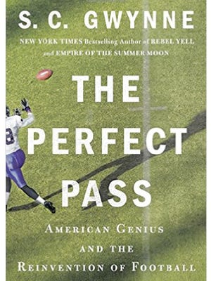 """""""The Perfect Pass,"""" by S.C. Gwynne"""