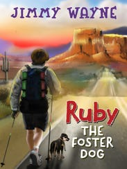 """Ruby the Foster Dog,"" by Jimmy Wayne"