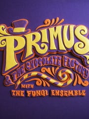 "Primus, ""Primus & The Chocolate Factory with the Fungi Ensemble"""