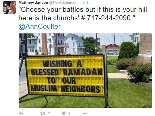 """Matt Jansen tweeted """"Choose your battles but if this is your hill, here is the church's #"""" after seeing a sign wishing a blessed Ramadan to Muslim neighbors from a Dallastown church."""