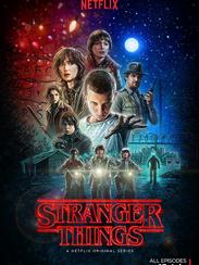 Stranger Things is a Netflix original series. It's
