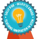 Sally Ride-Deloitte Award for Teaching Innovation in STEM