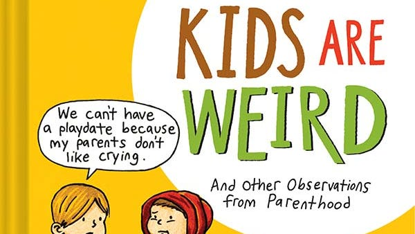 Jeffrey Brown's latest book, 'Kids Are Weird,' features comics based on funny quotes from Jeff's young son.