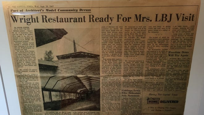 A 1967 newspaper clipping from The Capital Times of Madison, Wisconsin, previews the arrival of First Lady Lady Bird Johnson for the opening of the only restaurant designed by architect Frank Lloyd Wright. The building now serves as the Frank Lloyd Wright Visitor Center near Wright's personal home in Spring Green, Wisconsin.