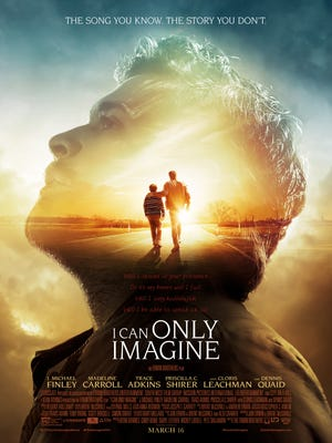 "Poster for upcoming movie ""I Can Only Imagine"", the story of the song written by MercyMe lead singer Bart Millard"