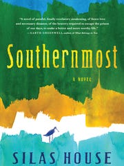 """Southernmost"" by Silas House"
