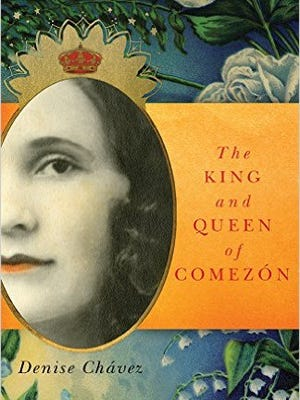 """The King and Queen of Comezon"" by Denise Chávez."