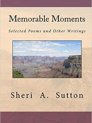 """Memorable Moments"" by Wichita Falls author Sheri A. Sutton."