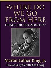 """The cover of Martin Luther King Jr.'s final book, """"Where Do We Go from Here: Chaos or Community?"""" It published in 1967."""