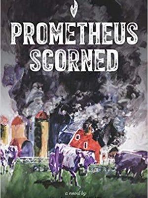 """Prometheus Scorned"" by R.J. Erskine"