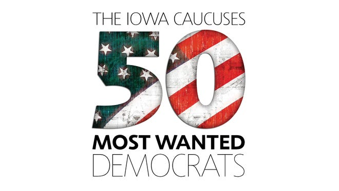 The Iowa Caucasus 50 Most Wanted Democrats