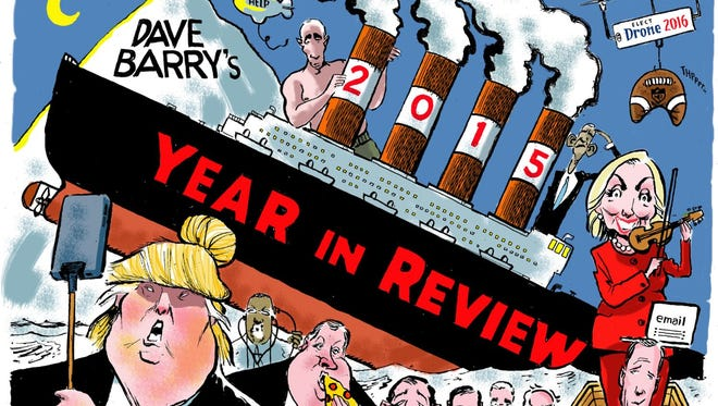 Dave Barry's 2015 Year in Review.