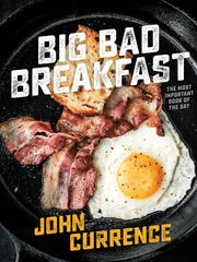 """Big Bad Breakfast"" by John Currence"