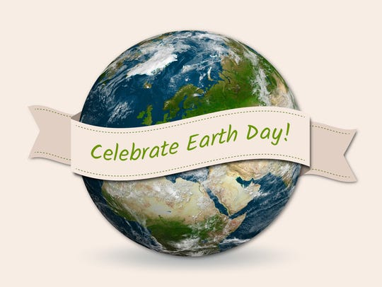 Celebrate Earth Day this weekend.