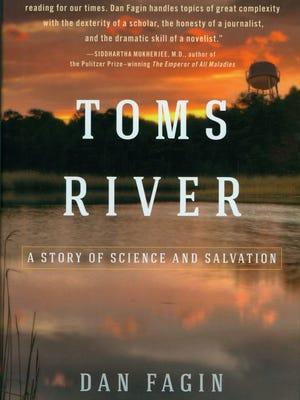 """""""Toms River"""" is written by Dan Fagin."""