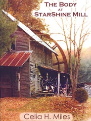 "The cover for ""The Body at StarShine Mill"" by Celia H. Miles."