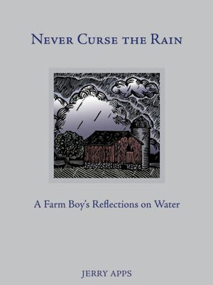 Rural life author Jerry Apps shares his memories of water.