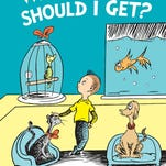 """What Pet Should I Get,"" by Dr. Seuss, features the same siblings seen in the 1960 classic ""One Fish Two Fish Red Fish Blue Fish."""