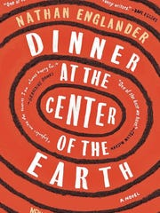 """Dinner at the Center of the Earth"" by Nathan Englander."