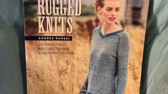 """""""Rugged Knitts is a terrific new book by Andea Rangel, published late last year by Interweave."""