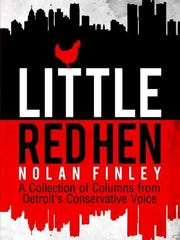 """Little Red Hen, A Collection of Columns from Detroit's Conservative Voice"""