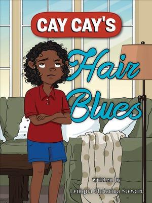 "Leniqua Christina Stewart, a teacher at St. Martinville Junior High, has written ""Cay Cay's Hair Blues."""