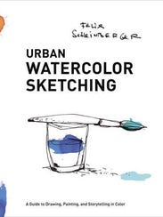 """""""Urban Watercolor Sketching: A Guide to Drawing, Painting,"""