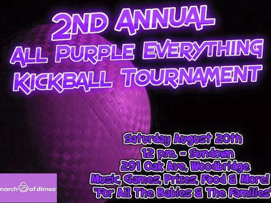 2nd Annual All Purple Everything Kickball Tournament  will begin on August 20