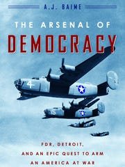 The book cover, Arsenal of Democracy by author A.J. Baime.