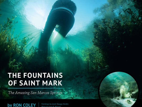 """The Fountains of St. Mark: The Amazing San Marcos Springs"" book cover"