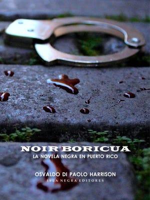 APSU associate professor Dr. Osvaldo Di Paolo Harrison is about to publish his fourth Spanish -language book, Noir taino: La novela negra de Puerto Rico.