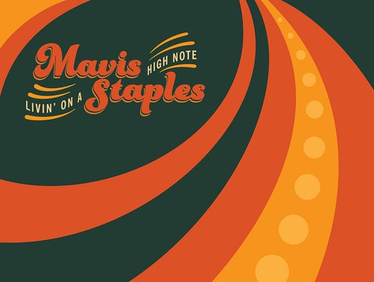 Mavis Staples' new album, 'Livin' On A High Note,'