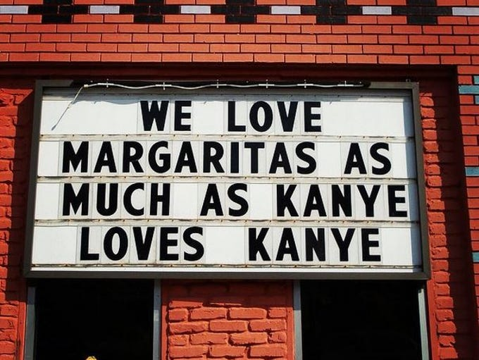 Rosepepper Cantina's signs often contain clever quips.