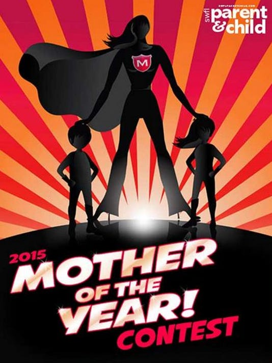 2015 Mother of the Year Contest
