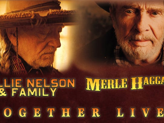 Willie Nelson and family plus Merle Haggard are playing