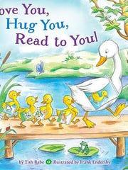 'Te amo, te abrazo, leo contigo — Love You, Hug You, Read to You!' by Tish Rabe