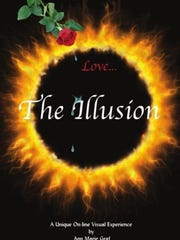 """Love...The Illusion"" by Marie Graf"