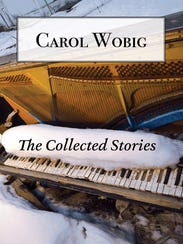 The Collected Stories. By Carol Wobig. Hidden Timber