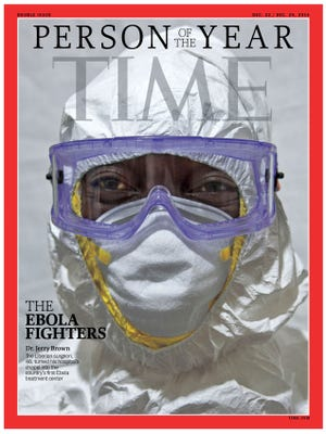 Time magazine Person of the Year. The Ebola Fighters.