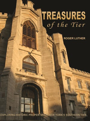 "Treasures of the Tier: New York's Southern Tier"" by Roger Luther"