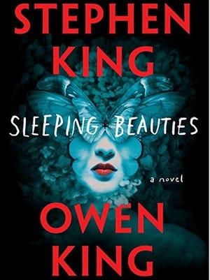 """Sleeping Beauties: A Novel,"" Stephen King and Owen King"