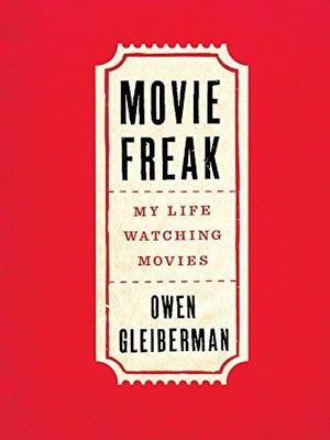 'Movie Freak,' by film critic Owen Gleiberman