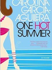 'One Hot Summer' by Carolina Garcia-Aguilera