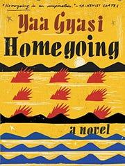 """""""Homegoing"""" book by Yaa Gyasi"""