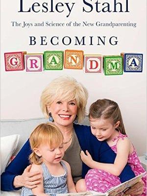 """Becoming Grandma"" by Lesley Stahl"