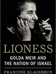 Lioness: Golda Meir and the Nation of Israel. By Francine